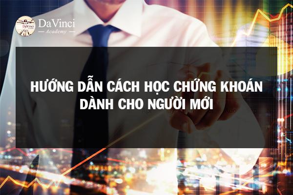 hướng dẫn cách học đầu tư chứng khoán cho người mới